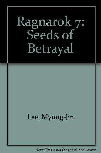 Ragnarok 7: Seeds of Betrayal