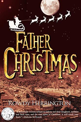 FATHER CHRISTMAS: A TRUE STORY