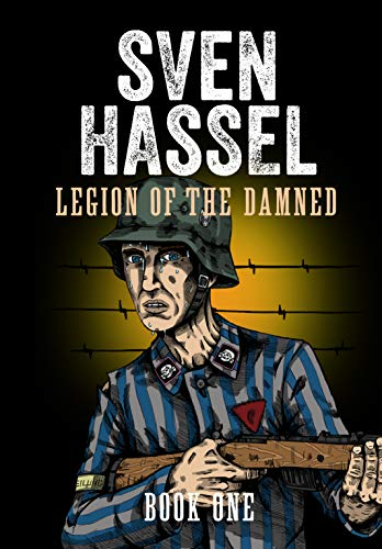 Legion of the Damned - A comic book adaptation: Book One (Sven Hassel WWII Series 15)