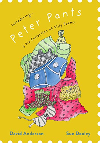Peter Pants & his Collection of Silly Poems