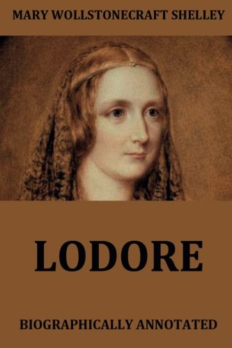 Lodore: Biographically Annotated