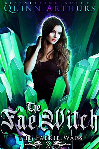The Fae Witch (The Faerie Wars, #2)