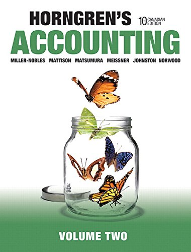 Horngren's Accounting, Volume 2, Tenth Canadian Edition (10th Edition)