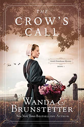 The Crow's Call (Amish Greenhouse Mystery #1)