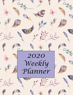 2020 Weekly Planner: Jan 1 thru Dec 31 2020: 2 day Weekly layout includes notes alerts daily and next week planning, Monthly calendar layout includes birthdays notes priorities goals - Lavender Feathers