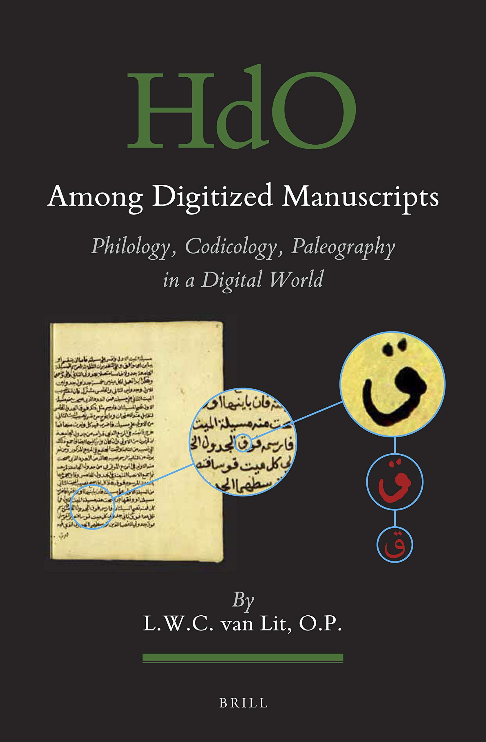 Among Digitized Manuscripts. Philology, Codicology, Palaeography in a Digital World