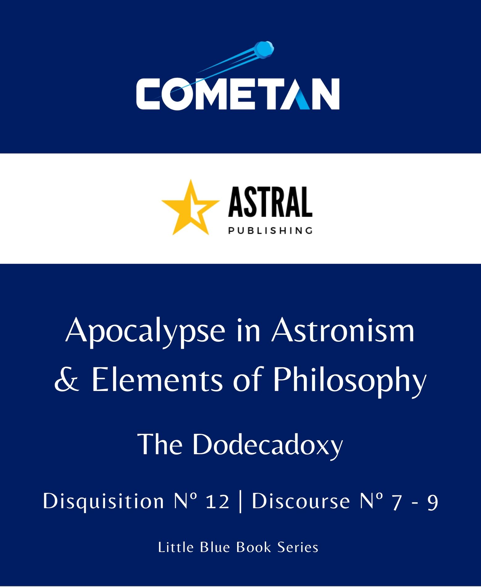 Apocalypse in Astronism & Elements of Philosophy (Little Blue Book Series, #128)