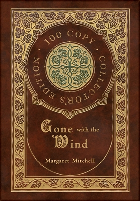 Gone with the Wind (100 Copy Collector's Edition)