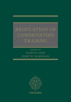 Regulation of Commodities Trading