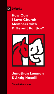 How Can I Love Church Members with Different Politics?