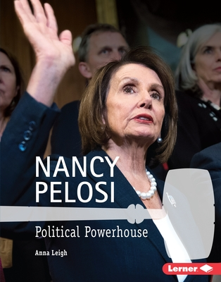 Nancy Pelosi: Political Powerhouse