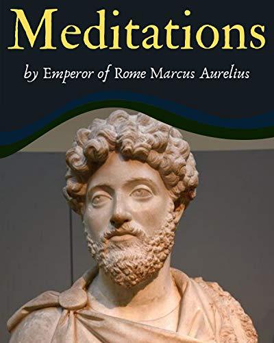 Meditations (Illustrated Edition): With English translation By Marcus Aurelius