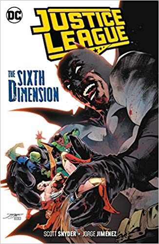 Justice League, Volume 4: The Sixth Dimension