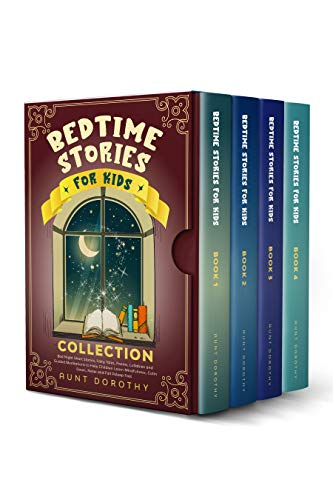 BEDTIME STORIES FOR KIDS COLLECTION: Bed Night Short Stories, Poems, Fairy Tales, Lullabies and Guided Meditations to Help Children Learn Mindfulness, Calm Down, Relax and Fall Asleep Fast.
