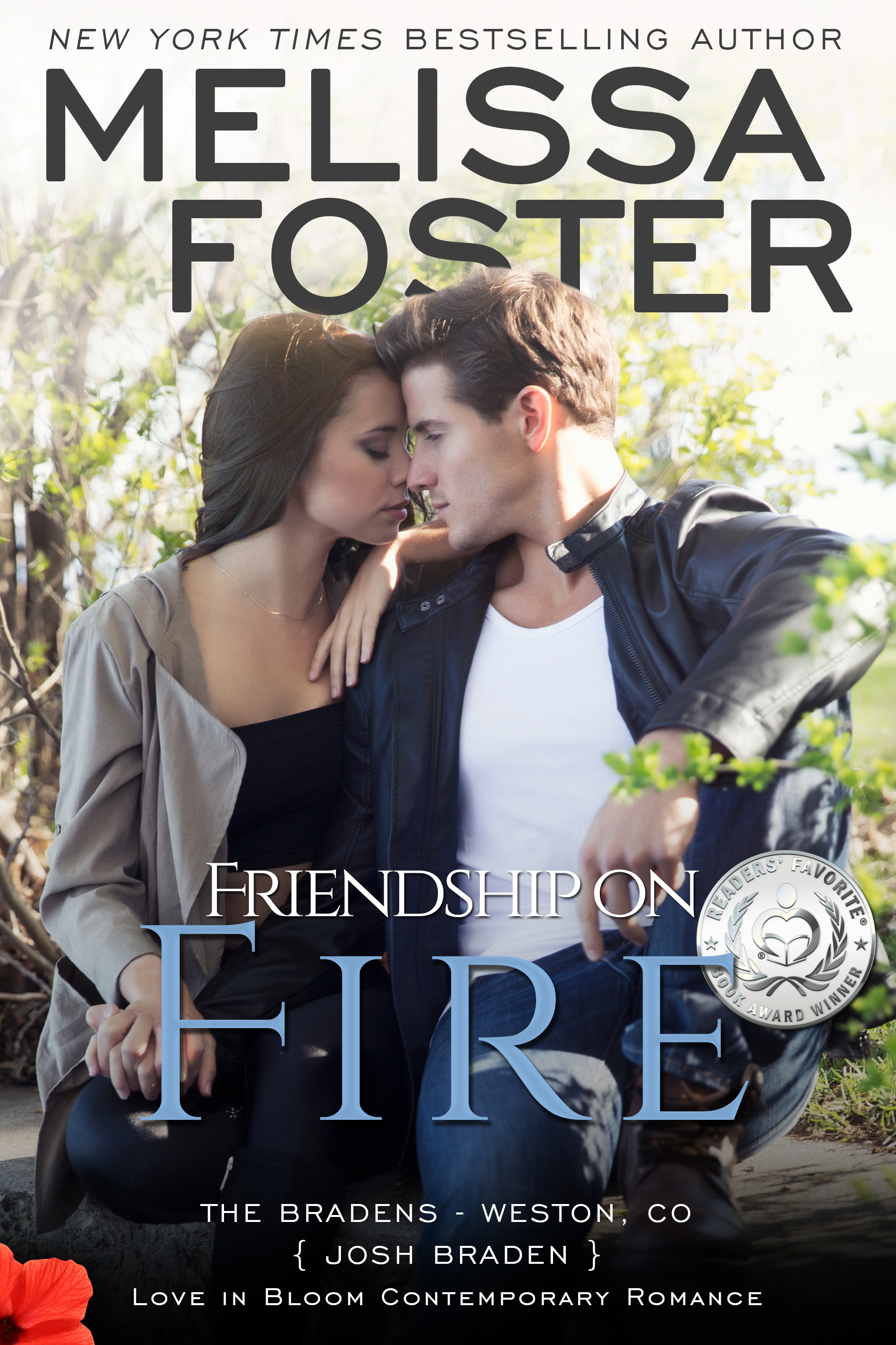 Friendship on Fire (Love in Bloom #6; Love in Bloom: The Bradens #3; The Bradens at Weston, CO #3)