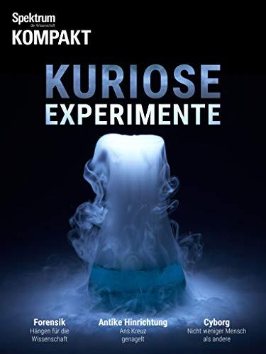 Spektrum Kompakt - Kuriose Experimente