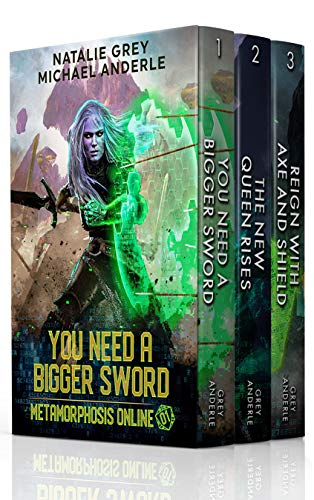Metamorphosis Online Complete Series Boxed Set; A Gamelit Fantasy RGP Novel: You Need A Bigger Sword, The New Queen Rises, Reign With Axe & Shield