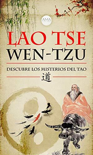 Wen-Tzu: Descubre los Misterios del Tao