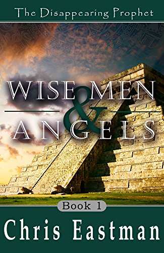 Wise Men and Angels (A Nephite Christmas Anthology Book 1)