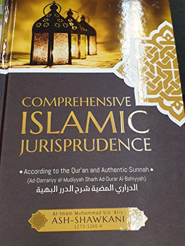 Comprehensive Islamic Jurisprudence According To Qur'an And Authentic Sunnah