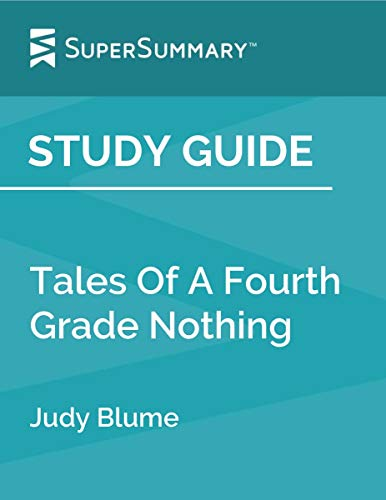 Study Guide: Tales Of A Fourth Grade Nothing by Judy Blume