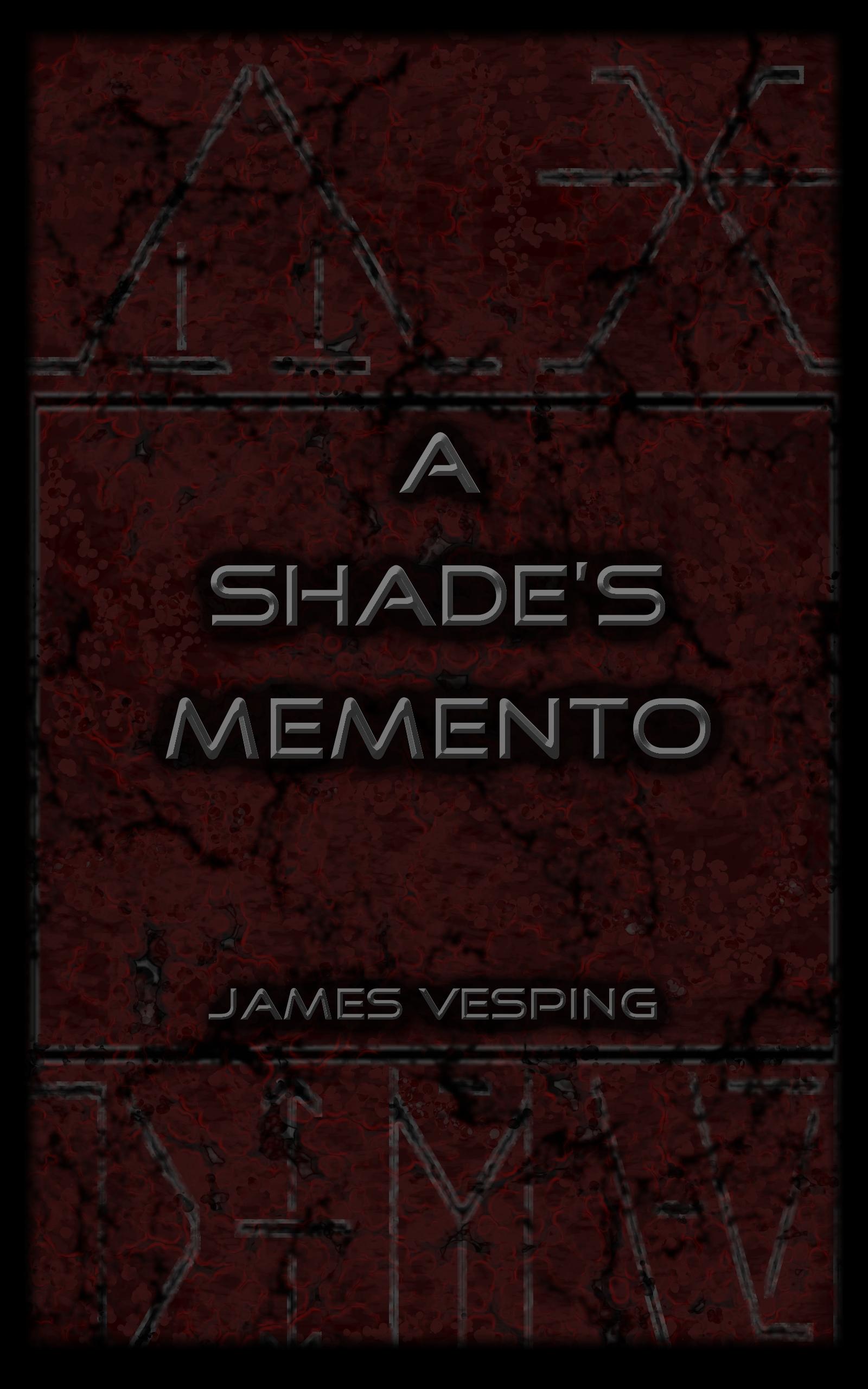 A Shade's Memento