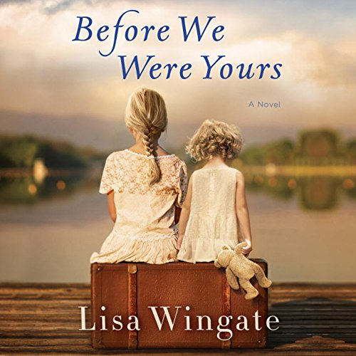 Before We Were Yours: A Novel Hardcover