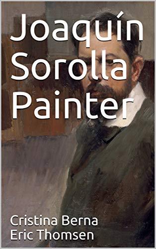 Joaquín Sorolla Painter