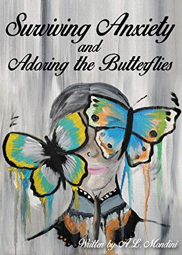 Surviving Anxiety and Adoring the Butterflies
