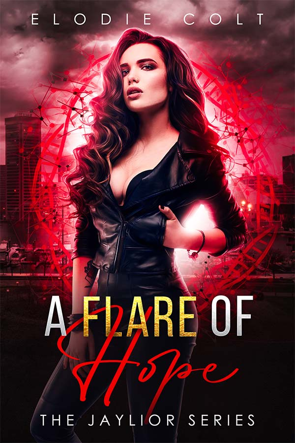 A Flare Of Hope (The Jaylior Series Book 1)