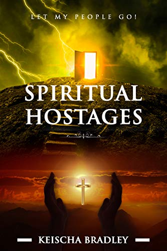 Spiritual Hostages - Let My People Go!