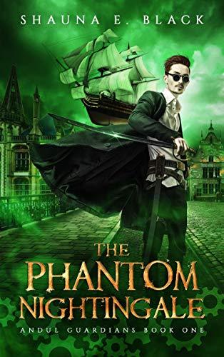 The Phantom Nightingale (Andul Guardians, #1)