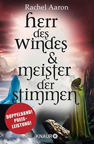 Herr des Windes & Meister der Stimmen: Zwei Romane in einem Band