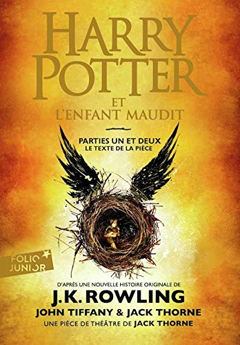 Harry Potter et l'Enfant Maudit parties une et deux [ Harry Potter and the Cursed Child parts one and two ]