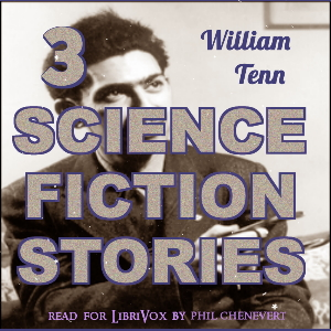 3 Science Fiction Stories by William Tenn