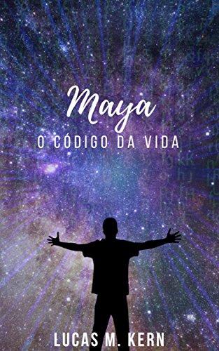 Maya: o código da vida