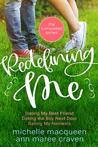Redefining Me: The Complete Series: A Sweet YA Romance Set
