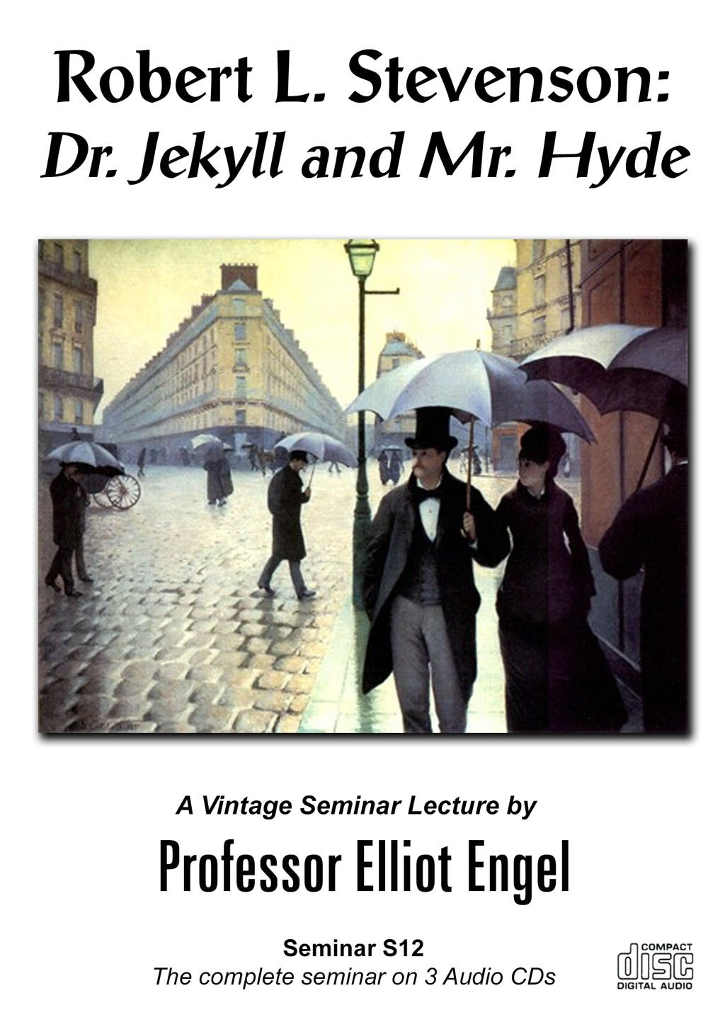 Robert Louis Stevenson: Dr. Jekyll and Mr. Hyde