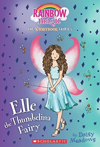 Elle the Thumbelina Fairy (Rainbow Magic: The Storybook Fairies, #1)