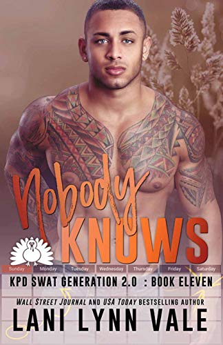 Nobody Knows (SWAT Generation 2.0, #11)