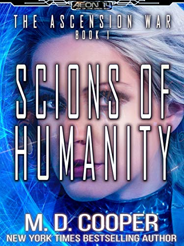 Scions of Humanity (Aeon 14: The Ascension War #1)