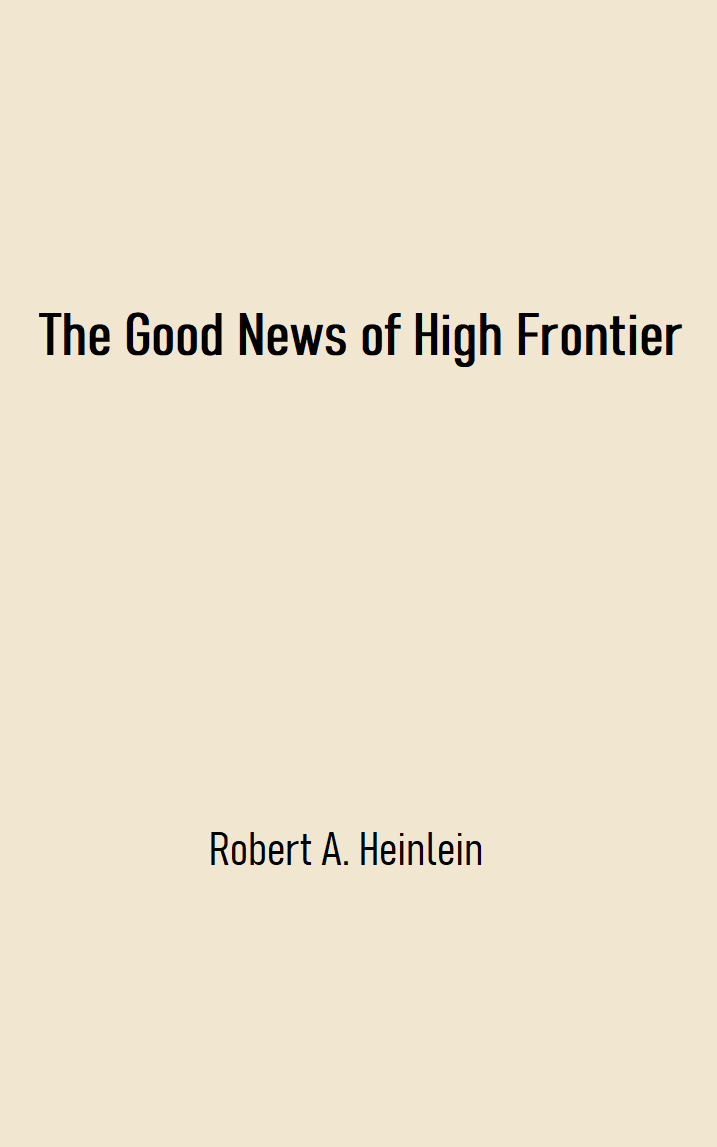The Good News of High Frontier