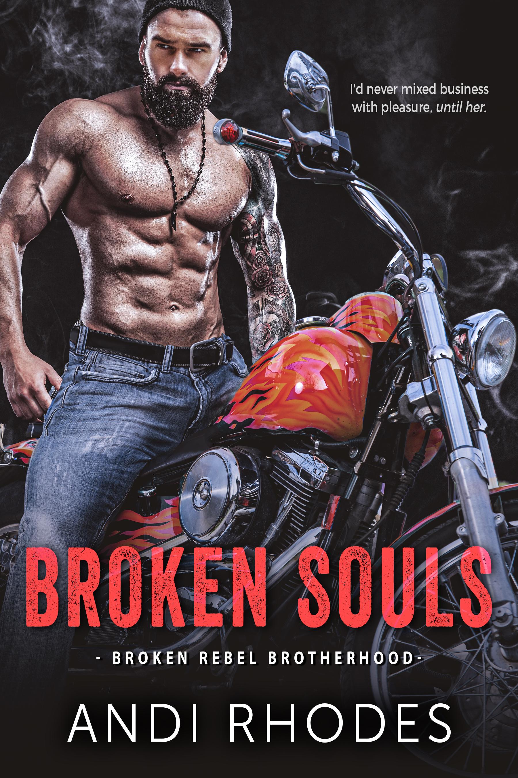Broken Souls (Broken Rebel Brotherhood, #1)