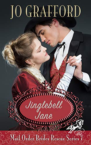 Jinglebell Jane (Mail Order Brides Rescue Series Book 7)