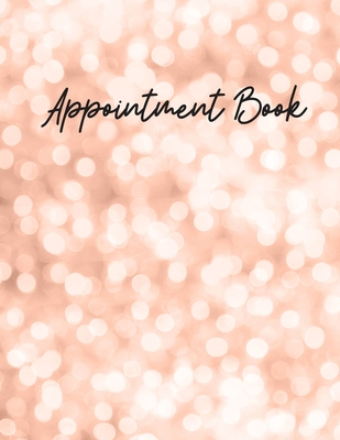Appointment Book: Hair Salon Appointment Books for Hair Salons, Nail Salons, Realtor Planner, Undated 52 Weeks Monday to Sunday with 8AM - 9PM Times Daily and Hourly Schedule 15 Minute Increments, 8.5 x 11