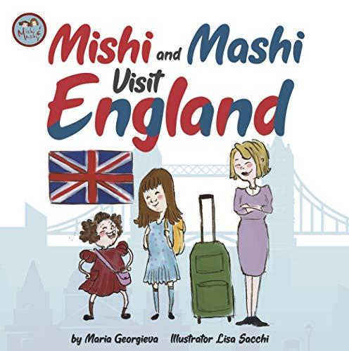Mishi and Mashi Visit England: Mishi and Mashi Visit Europe