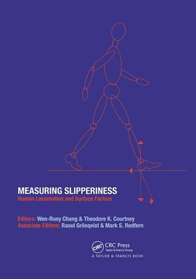 Measuring Slipperiness: Human Locomotion and Surface Factors