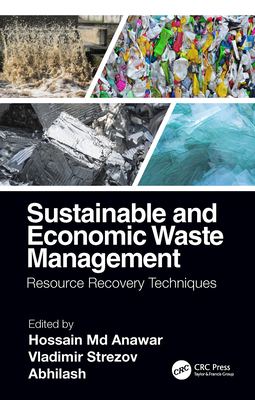 Sustainable and Economic Waste Management: Resource Recovery Techniques