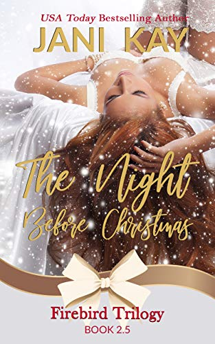 The Night Before Christmas (Firebird Trilogy Book 3)
