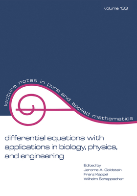 Differential Equations with Applications in Biology, Physics, and Engineering